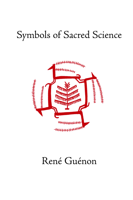 Symbols Of Sacred Science Sophia Perennis