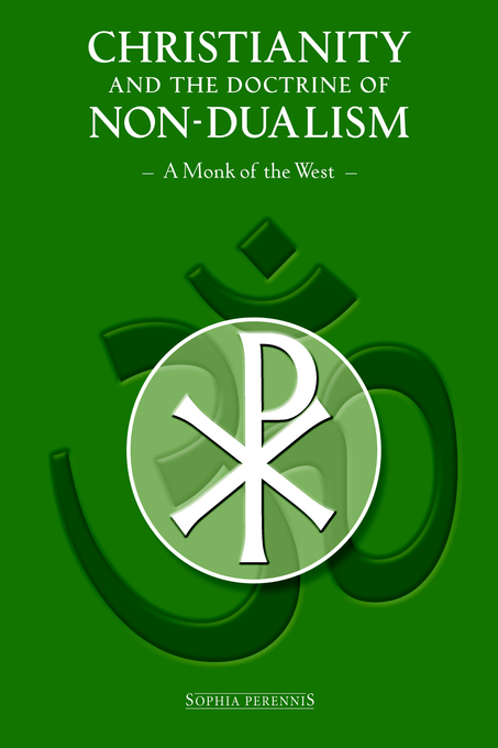 Christianity and the Doctrine of Non-Dualism « Sophia Perennis